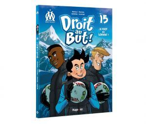 """Livre OM """"Droit au But : Le foot au sommet !"""" Tome 15"""