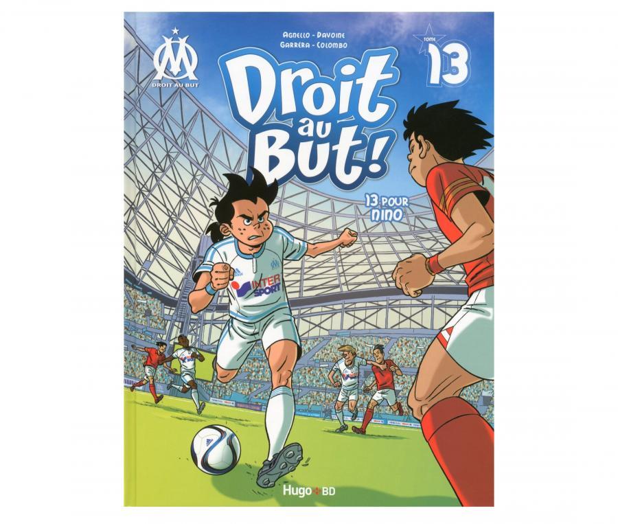 """OM Book """"Droit au but : Pour Nino"""" Volume 13"""