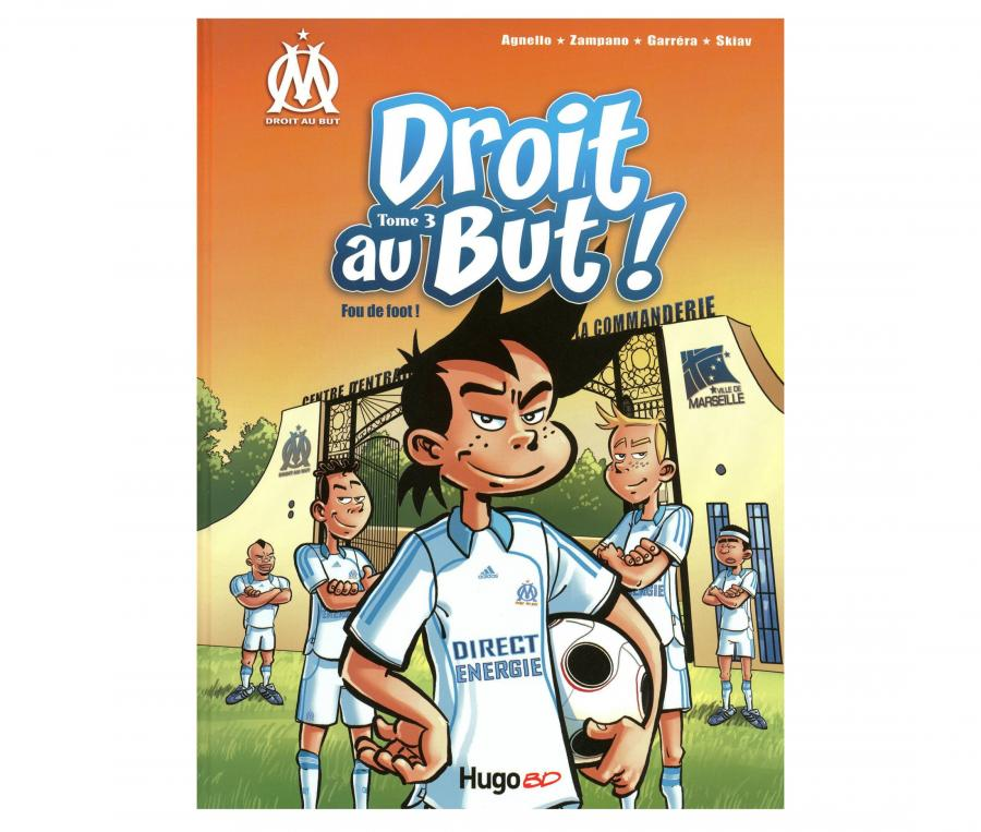 "OM Book ""Droit au But : Fou de Foot"" Volume 3"