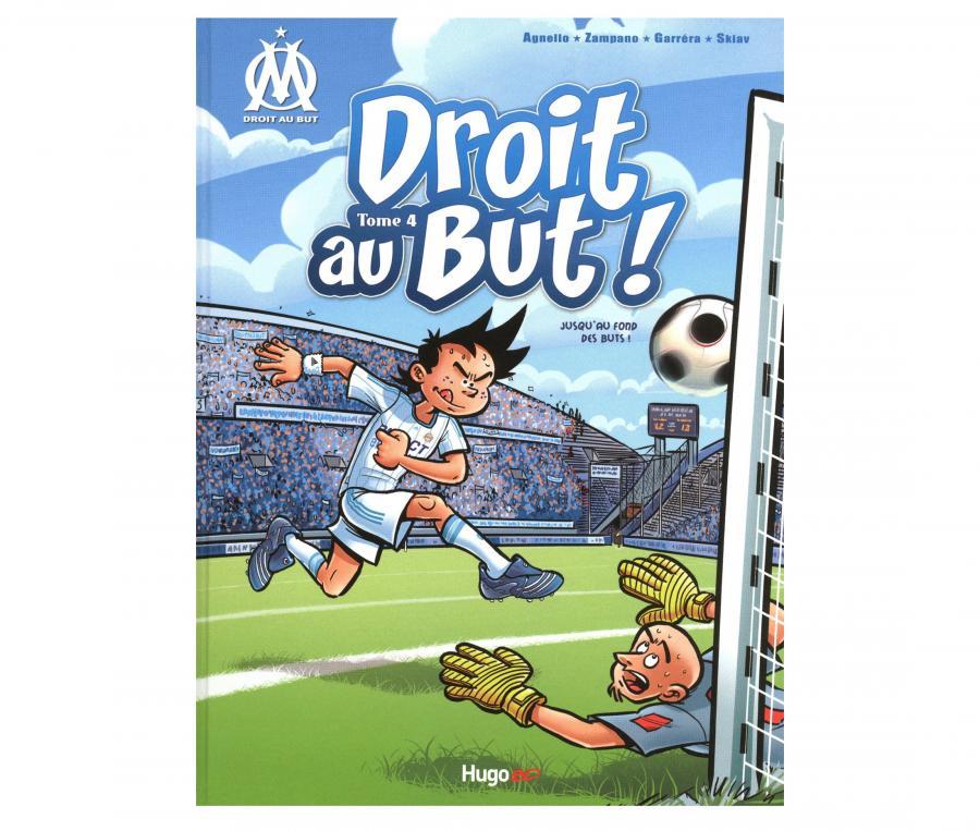 """OM Book"""" Droit au But : Jusqu'au fond des buts"""" Volume 4"""