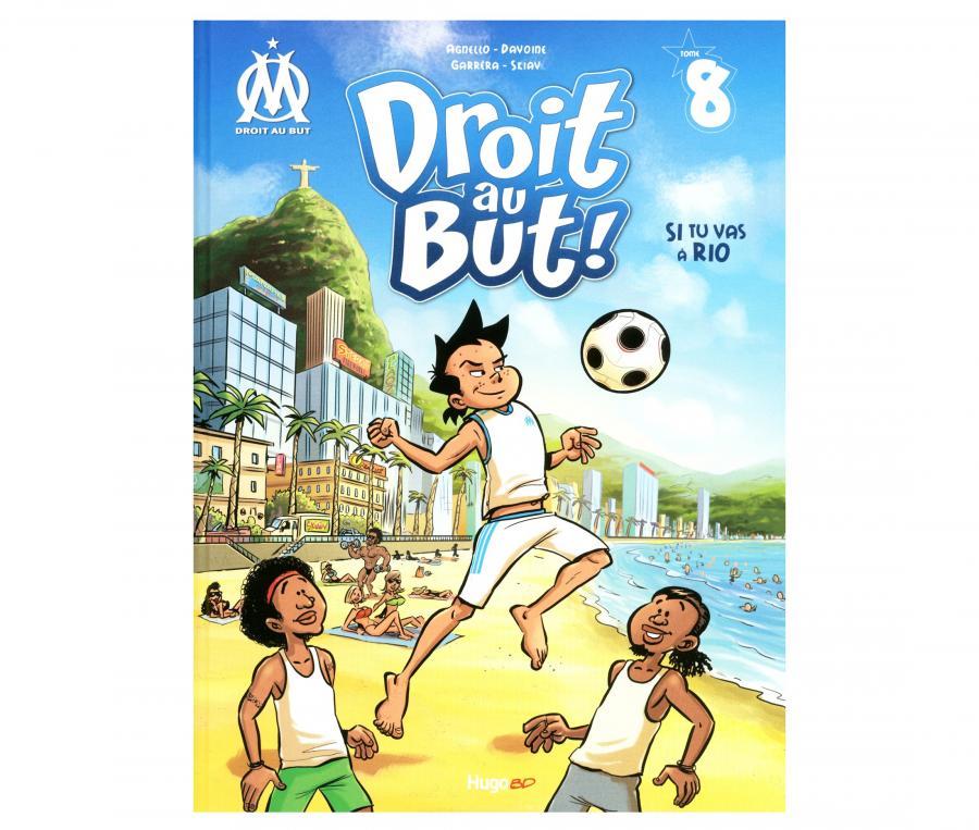 """Livre OM """"Droit au But : Si tu vas à Rio"""" Tome 8"""
