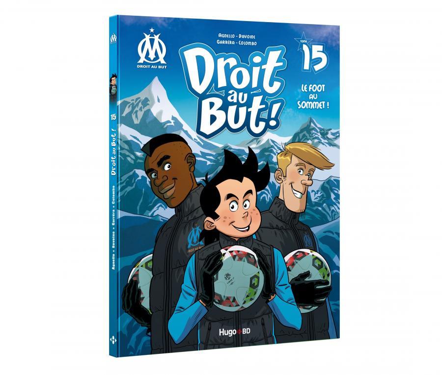 """Libro OM """"Droit au But : Le foot au sommet !"""" Tomo 15"""